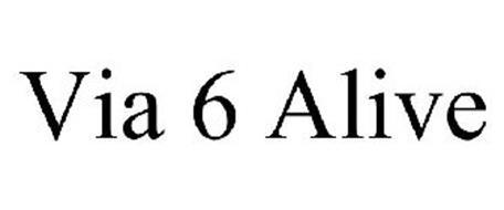 VIA 6 ALIVE