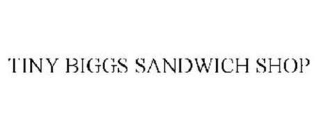 TINY BIGGS SANDWICH SHOP