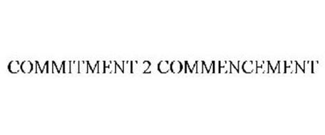 COMMITMENT 2 COMMENCEMENT