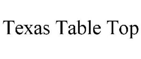 TEXAS TABLE TOP