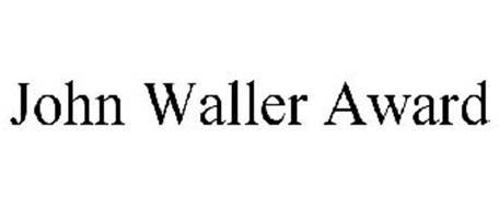 JOHN WALLER AWARD