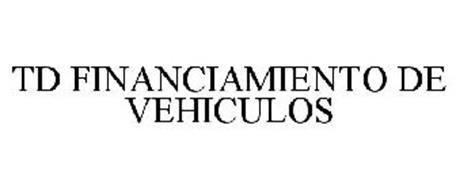 TD FINANCIAMIENTO DE VEHICULOS