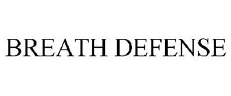 BREATH DEFENSE