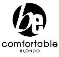 BE COMFORTABLE BLONDO