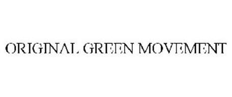 ORIGINAL GREEN MOVEMENT
