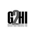 G2HI GOT TO HAVE IT