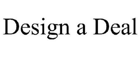 DESIGN A DEAL