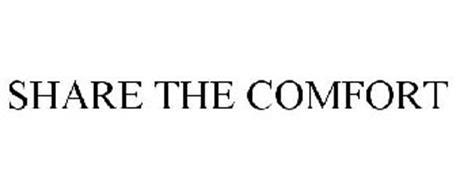 SHARE THE COMFORT
