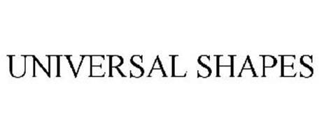 UNIVERSAL SHAPES
