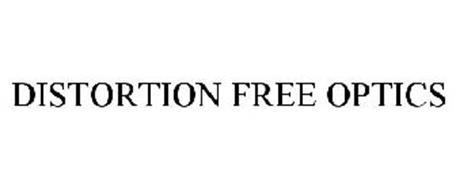 DISTORTION FREE OPTICS