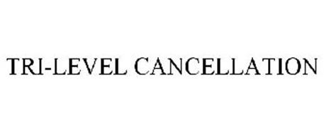 TRI-LEVEL CANCELLATION