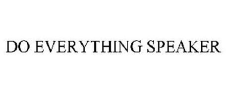 DO EVERYTHING SPEAKER