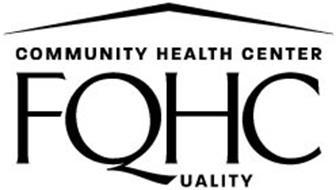 COMMUNITY HEALTH CENTER FQHC QUALITY