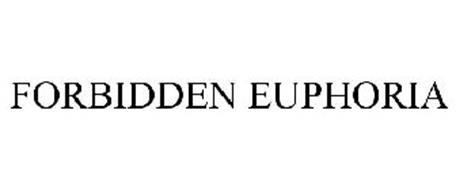 FORBIDDEN EUPHORIA
