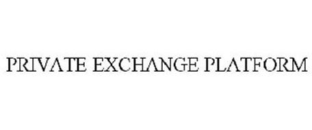 PRIVATE EXCHANGE PLATFORM