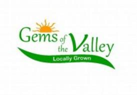 GEMS OF THE VALLEY LOCALLY GROWN