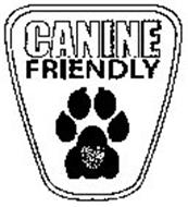 CANINE FRIENDLY