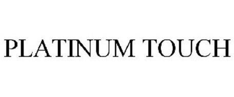 PLATINUM TOUCH