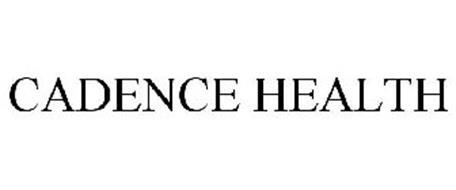 CADENCE HEALTH