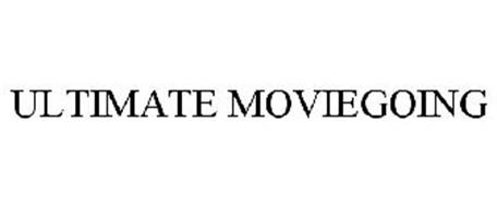 ULTIMATE MOVIEGOING