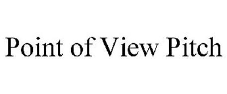 POINT OF VIEW PITCH