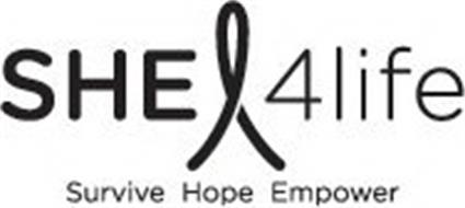 SHE 4LIFE SURVIVE HOPE EMPOWER