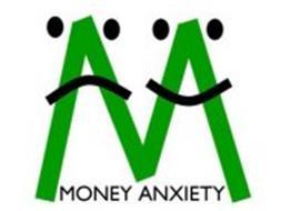 M MONEY ANXIETY