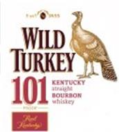 ESTD AN 1855 WILD TURKEY 101 PROOF REALKENTUCKY KENTUCKY STRAIGHT BOURBON WHISKEY