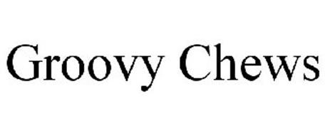 GROOVY CHEWS