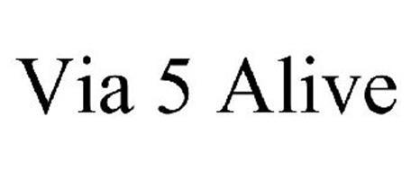 VIA 5 ALIVE