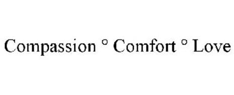 COMPASSION ° COMFORT ° LOVE