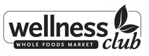 WELLNESS CLUB WHOLE FOODS MARKET