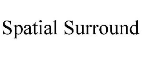 SPATIAL SURROUND