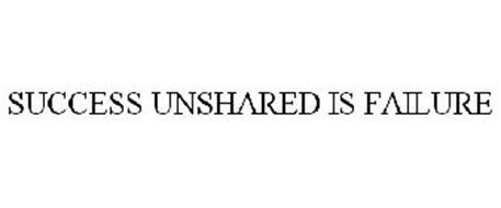 SUCCESS UNSHARED IS FAILURE