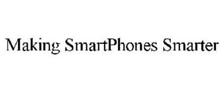 MAKING SMARTPHONES SMARTER