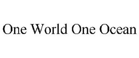ONE WORLD ONE OCEAN