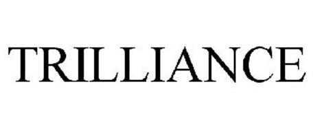 TRILLIANCE