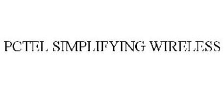 PCTEL SIMPLIFYING WIRELESS