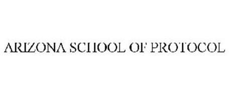 ARIZONA SCHOOL OF PROTOCOL