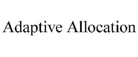 ADAPTIVE ALLOCATION