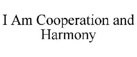 I AM COOPERATION AND HARMONY