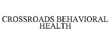CROSSROADS BEHAVIORAL HEALTH