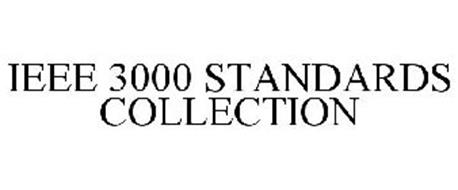 IEEE 3000 STANDARDS COLLECTION
