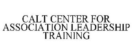 CALT CENTRE FOR ASSOCIATION LEADERSHIP TRAINING