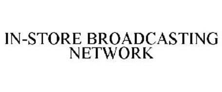 IN-STORE BROADCASTING NETWORK