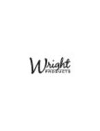 WRIGHT PRODUCTS