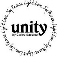 UNITY BY CARLOS SANTANA LIGHT LOVE JOY PEACE LIGHT LOVE JOY PEACE LIGHT LOVE JOY PEACE LIGHT LOVE JOY PEACE