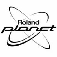 ROLAND PLANET