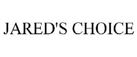 JARED'S CHOICE
