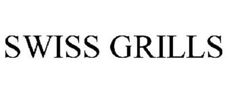 SWISS GRILLS